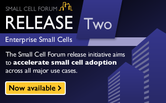 Small Cell Forum Release Two Enterprise - Available now